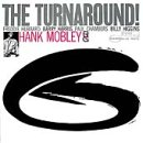 The Turnaround! / Hank Mobley