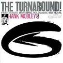 The Turnaround! / Hank Mobley