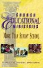img - for Church Educational Ministries: More Than Sunday School book / textbook / text book