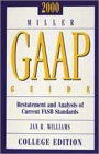 2000 Miller Gaap Guide: Restatement and Analysis of Current Fasb Standards: College Edition (Gaap Guide College Edition)