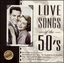1950s: Love Songs Of The