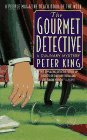The Gourmet Detective (Culinary Mysteries) (0312962606) by King, Peter