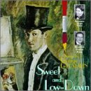 Sweet & Low-Down