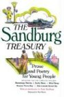 The Sandburg Treasury: Prose and Poetry for Young People (0152026789) by Sandburg, Carl