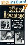 Tactical Advantage: A Definitive Stud...