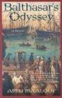 Balthasar's Odyssey: A Novel (155970702X) by Maalouf, Amin
