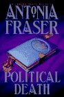 Political Death, ANTONIA FRASER