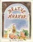img - for Brakus, Krakus . . . Or The Incredivle Aadventure Of Mr. Skola's Tourist Club book / textbook / text book