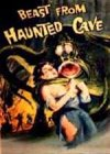 Beast From Haunted Cave: Special Exte...