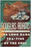 Long Dark Tea-Time of Soul, DOUGLAS ADAMS