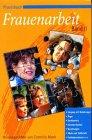 Image de Praxisbuch Frauenarbeit, Bd.2, Umgang mit Belastungen, Ärger, Dankbarkeit, Kommunika
