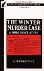 img - for The Winter Murder Case: A Philo Vance Story (Otto Penzler's Classic American Mystery Library) book / textbook / text book