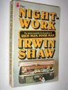 NIGHTWORK (0330248332) by IRWIN SHAW
