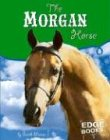 Morgan Horse (Snap Books Horses)