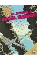 El Ataque a Pearl Harbor/The Bombing of Pearl Harbor (Historias Graficas/Graphic Histories) (Spanish Edition)