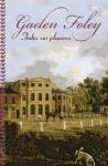 Todos sus placeres / Her Every Pleasure (Spanish Edition)