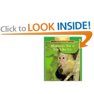 Monkeys Are a Lot Like Us (Rookie Read-About Science)