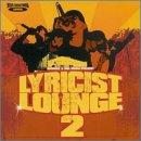 Vol. 2-Lyricist Lounge