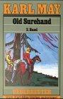 Karl May Taschenbücher Bd.15, Old Surehand 2. Band