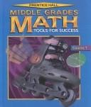 Middle Grades Math Tools For Success (Course 1 Teachers Edition)