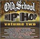 echange, troc Various Artists - Old School Hip Hop 2