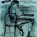 Horace Silver Quintet and Trio Blowin' The Blues Away