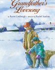 Grandfather's Lovesong (Viking Kestrel Picture Books) (0670848425) by Lindbergh, Reeve