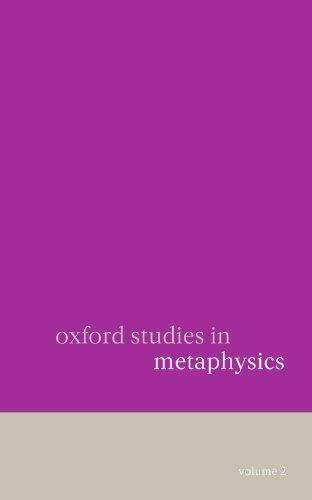 Oxford Studies in Metaphysics: Volume 2: v. 2