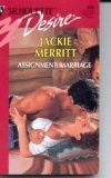 Assignment: Marriage (Silhouette Desire) (0373059809) by Jackie Merritt