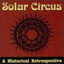 Solar Circus Historical Retrospective