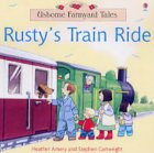 Heather Amery Rusty's Train Ride