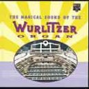 Nigel Ogden The Magical Sound of the Wurlitzer Organ