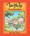 The Three Little Pigs Buy the White House (031233074X) by Piraro, Dan