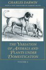 The Variation of Animals and Plants Under Domestication, Volume 2 (Foundations of Natural History) (0801858674) by Charles Darwin
