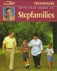 Let's Talk About It: Stepfamiles (0399231447) by Rogers, Fred