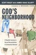 God's Neighborhood: A Hopeful Journey in Racial Reconciliation and Community Renewal