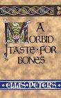 A Morbid Taste for Bones (0786210699) by Peters, Ellis