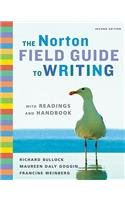The Norton Field Guide to Writing (The Norton Field Guid...