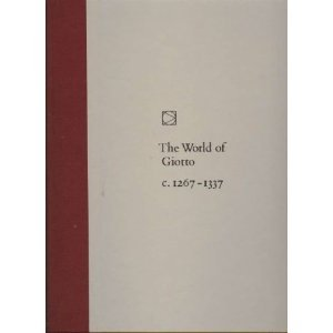 The world of Giotto, c. 1267-1337, (Time-Life library of art), Sarel Eimerl