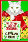 The Cat Who Came for Christmas (0316037370) by Cleveland Amory