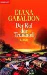 Der Ruf der Trommel: Roman: Band 4 der Highland-Saga - Diana Gabaldon