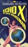 Echo X, Ben Barzman