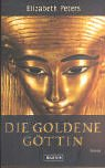 echange, troc Elizabeth Peters - Die goldene Göttin.