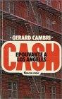 echange, troc Gérard Cambri - Epouvante à Los Angeles : Collection : Fleuve noir Cash n° 4