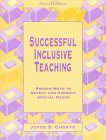 Successful inclusive teaching :  proven ways to detect and correct special needs /
