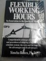 img - for Flexible Working Hours: An Innovation in the Quality of Work Life book / textbook / text book