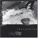 Rencontres by Miriodor (1998-01-27)