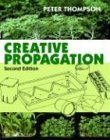 Creative Propagation (0881926817) by Thompson, Peter