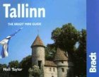 Tallinn: The Bradt City Guide (Bradt Mini Guide) (1841620963) by Taylor, Neil