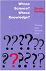 Whose Science?: Whose Knowledge?:  Thinking from Women's Lives
